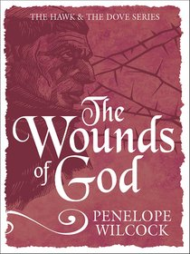 The Wounds of God (#02 in The Hawk And The Dove Series)