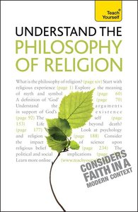 Understand the Philosophy of Religion: Teach Yourself