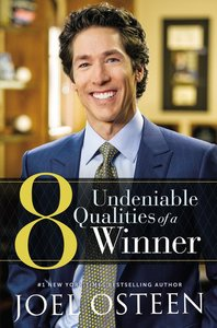 8 Undeniable Qualities of a Winner