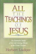 All the Teachings of Jesus (Henderson All Series)