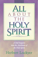 All About the Holy Spirit (Henderson All Series)