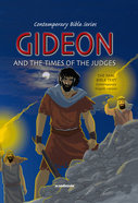 Contemporary Bible #05: Gideon and the Times of Judges (CEV) (Contemporary Bible Series (12 Vols))
