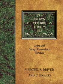 Brown Driver Briggs Hebrew English Lexicon