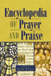 Encyclopedia of Prayer and Praise (Supersaver)