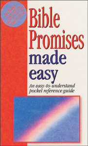 Bible Promises Made Easy (Bible Made Easy Series)