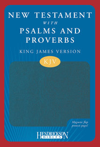 KJV New Testament With Psalms and Proverbs Magnetic Flap Blue