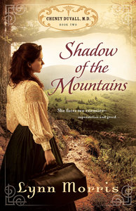 Shadow of the Mountains (#02 in Cheney Duvall Series)