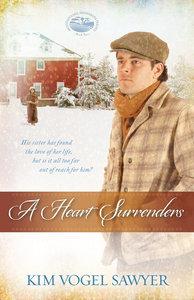 A Heart Surrenders (#02 in Mountain Lake Minnesota Series)