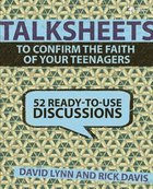 Confirm the Faith of Your Teenages (Talksheets Series)