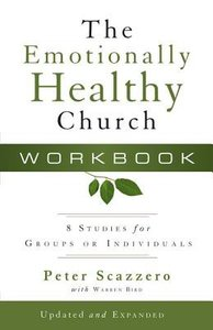 The Emotionally Healthy Church (Workbook)