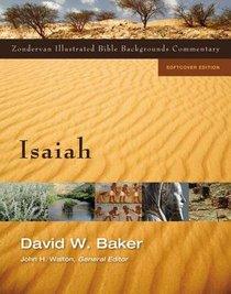 Isaiah (Zondervan Illustrated Bible Backgrounds Commentary Series)