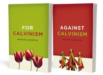 For and Against Calvinism Pack