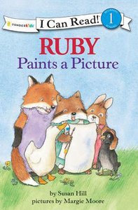 Ruby Paints a Picture (I Can Read!1 Series)