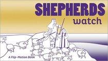 Flip Motion Book: The Shepherds Watch