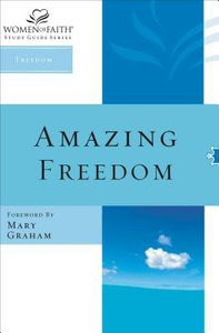Women of Faith: Amazing Free
