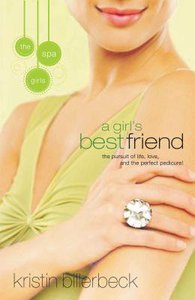 A Girls Best Friend (#2 in Spa Girls Series)