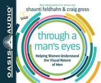 Through a Mans Eyes (Unabridged, 4 Cds)