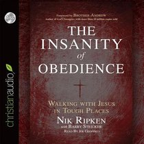 The Insanity of Obedience (Unabridged, 8 Cds)