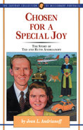 Chosen For a Special Joy (#27 in Jaffray Collection Of Missionary Portraits Series)
