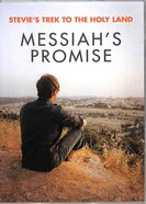 Messiahs Promise (Stevies Trek 2 The Holy Lands Series)