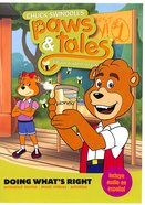 Doing Whats Right - Biblical Wisdom For Kids (Paws & Tales Series)