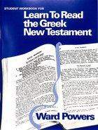 Learn to Read the Greek New Testament (Teachers Workbook)