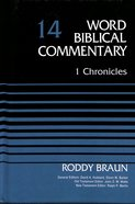 1 Chronicles (Word Biblical Commentary Series)