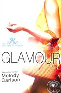 Glamour (New Edition) (#05 in On The Runway Series)