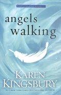 Angels Walking (#01 in Angels Walking Series)