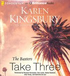 Baxters Take Three (Unabridged, 10 CDS) (#03 in Above The Line Audiobook Series)