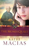 The Moses Quilt (#01 in Quilt Series)