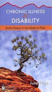 Chronic Illness & Disability (Hope For The Heart Series)
