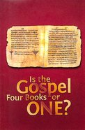Is the Gospel Four Books Or One? (#108 in Gospel For All Nations Series)