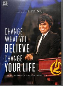 Change What You Believe, Change Your Life Incl: Daddy, God!(57Min); God is No Longer Ang (3 Dvds)