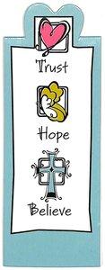 Magnetic Bookmark: Trust, Hope, Believe