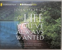 The Life Youve Always Wanted (Unabridged, Mp3)