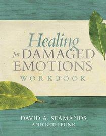 Healing For Damaged Emotions (Workbook)