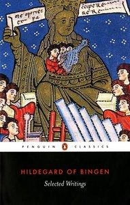 Hildegard of Bingen: Selected Writings (Penguin Black Classics Series)