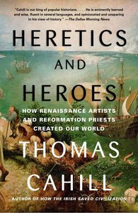 Heretics and Heroes (#06 in Hinges Of History Series)