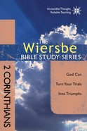 2 Corinthians (Wiersbe Bible Study Series)