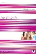 Harsh Pink (#12 in True Colors Series)
