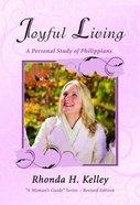 Joyful Living (Womans Guide Series)