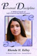 Personal Discipline (Womans Guide Series)