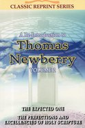 A Re-Introduction to Thomas Newberry (Volume 2) (Classic Re-print Series)