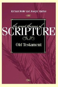 Great Themes of Scripture OT (Vol 1)