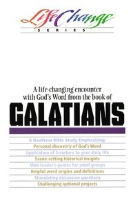 Galatians (Lifechange Study Series)