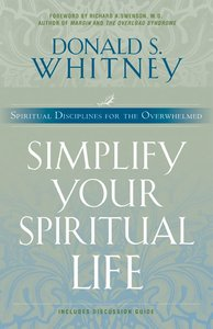 Simplify Your Spiritual Life (Includes Study Guide)