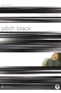 Pitch Black (#04 in True Colors Series)