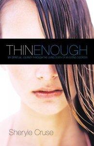 Thin Enough