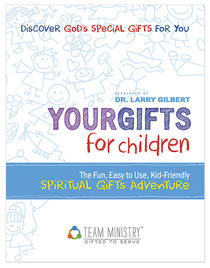 Your Gifts For Children: Spiritual Gifts Adventure (10-pack)